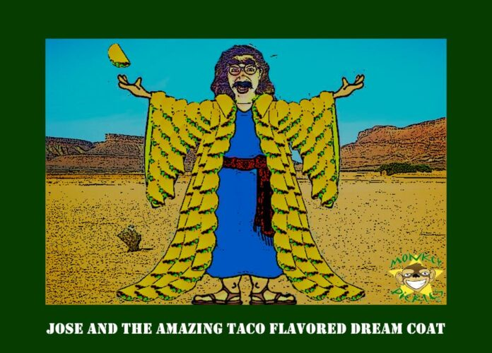 Come Forth And Thou Shalt Hath Eternal Tacos